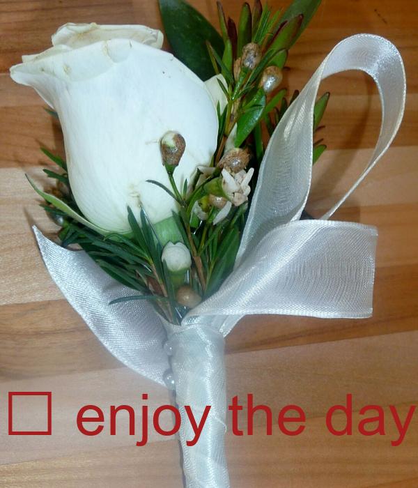 😘 enjoy the day