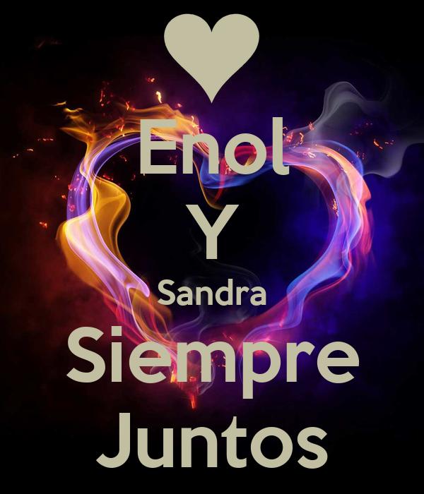 Enol Y Sandra Siempre Juntos
