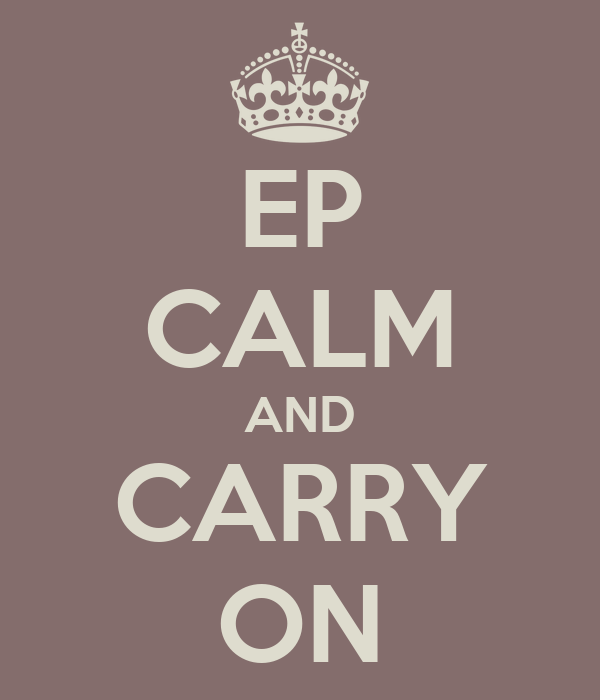 EP CALM AND CARRY ON