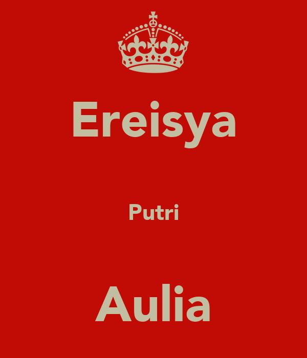Ereisya  Putri  Aulia