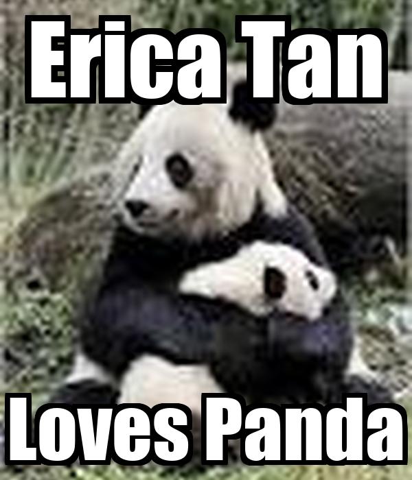 Erica Tan Loves Panda