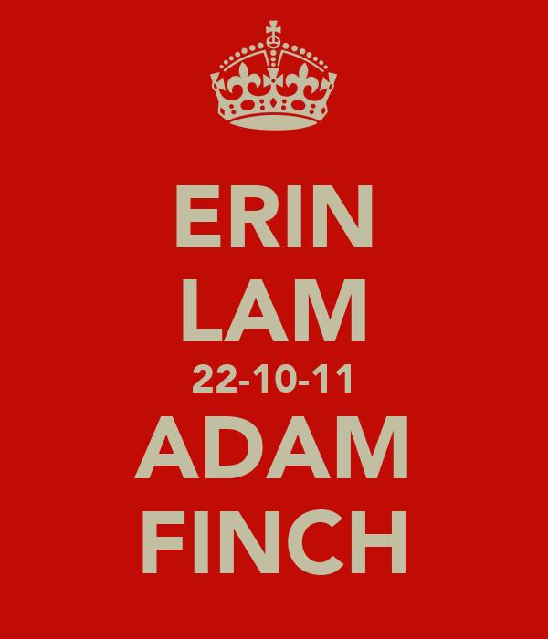 ERIN LAM 22-10-11 ADAM FINCH