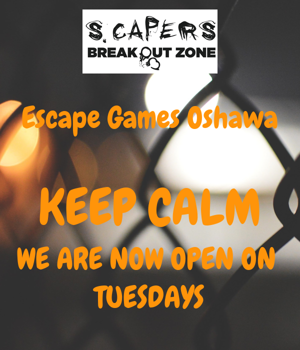 Escape Games Oshawa  KEEP CALM WE ARE NOW OPEN ON  TUESDAYS