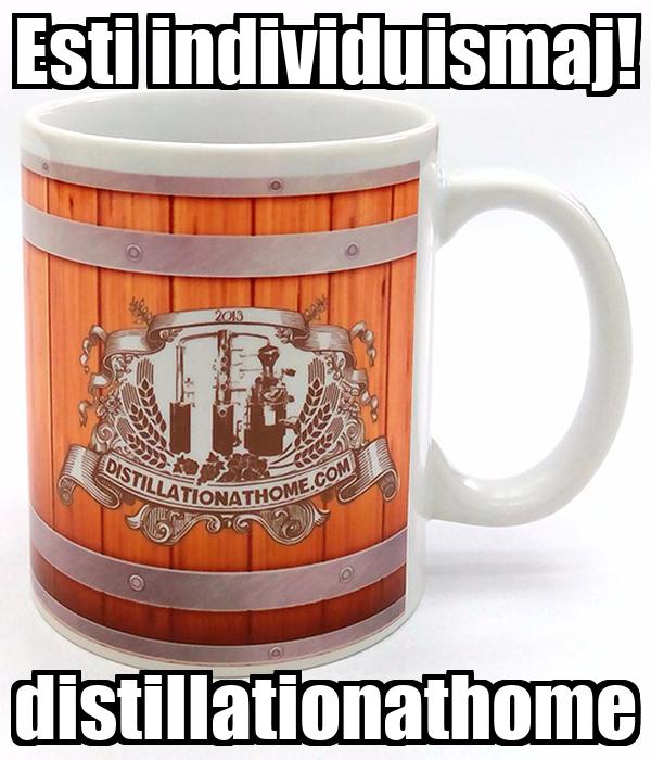 Esti individuismaj! distillationathome