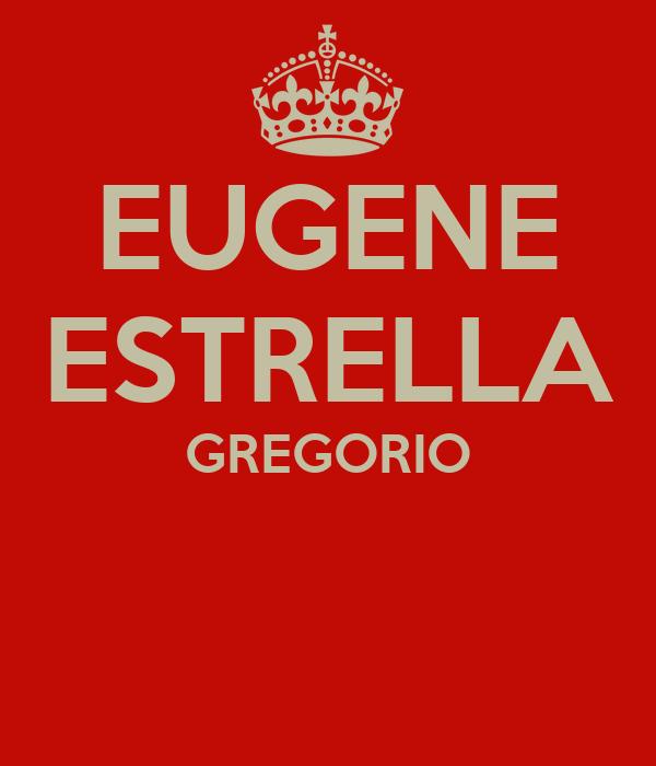 EUGENE ESTRELLA GREGORIO