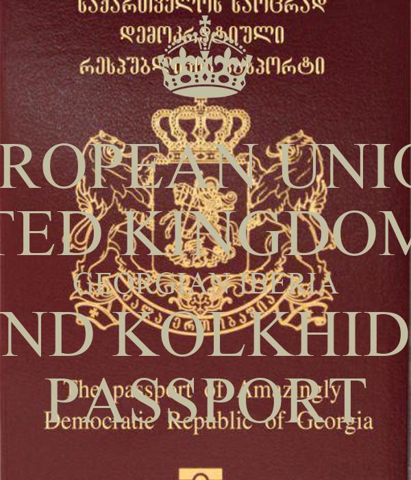 EUROPEAN UNION  UNITED KINGDOM OF  GEORGIAN IBERIA AND KOLKHIDA PASSPORT