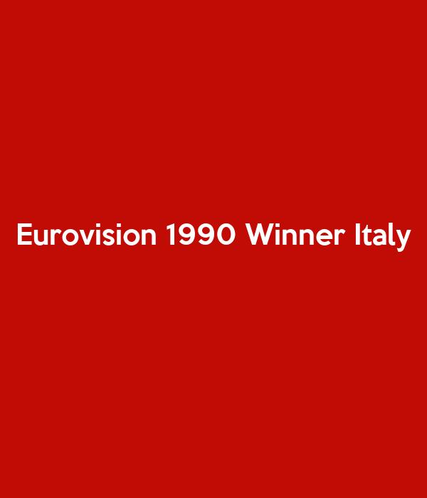 Eurovision 1990 Winner Italy