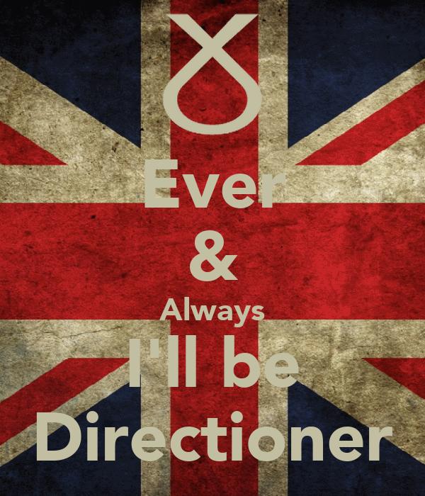 Ever & Always I'll be Directioner