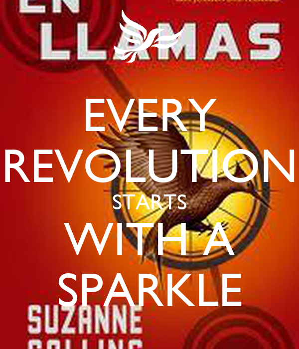 EVERY REVOLUTION STARTS WITH A SPARKLE