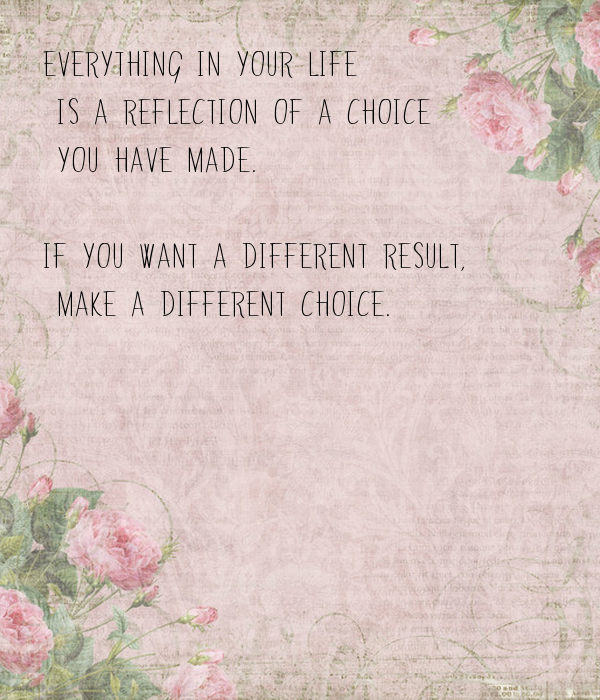 Everything in your life