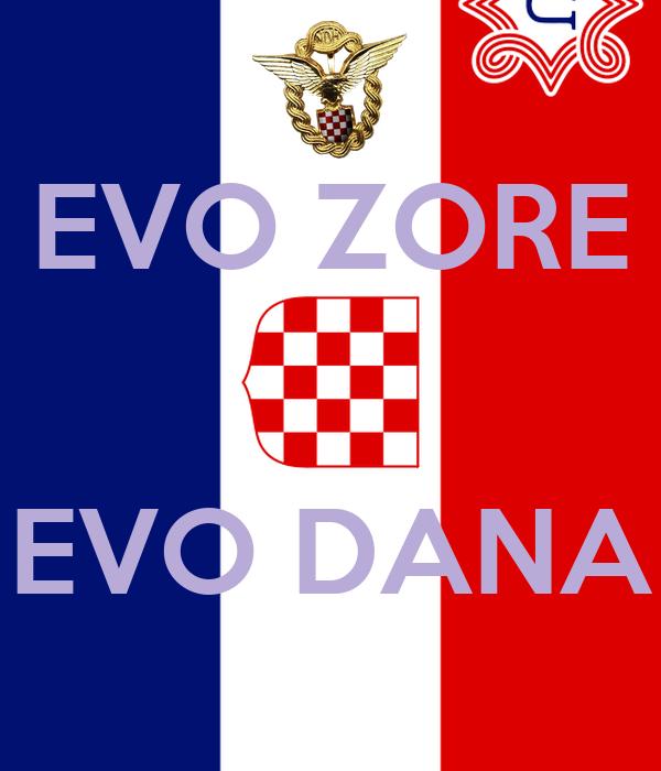 EVO ZORE   EVO DANA