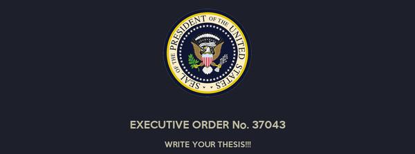 EXECUTIVE ORDER No. 37043 WRITE YOUR THESIS!!!