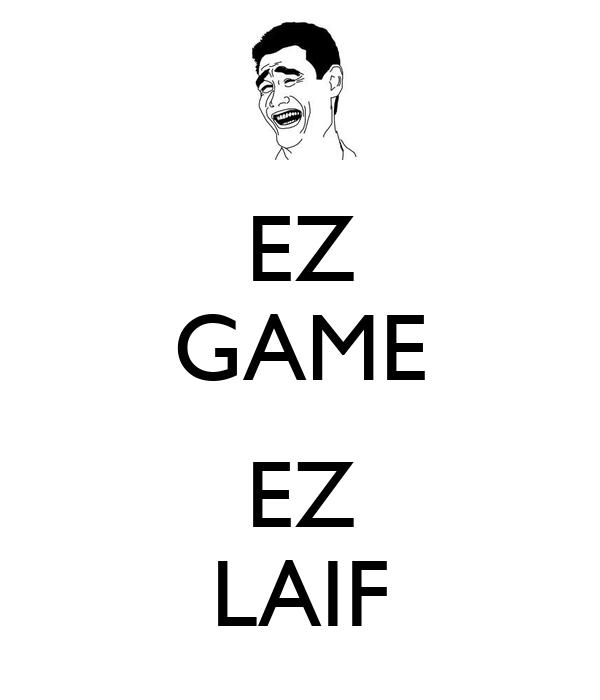 EZ GAME  EZ LAIF