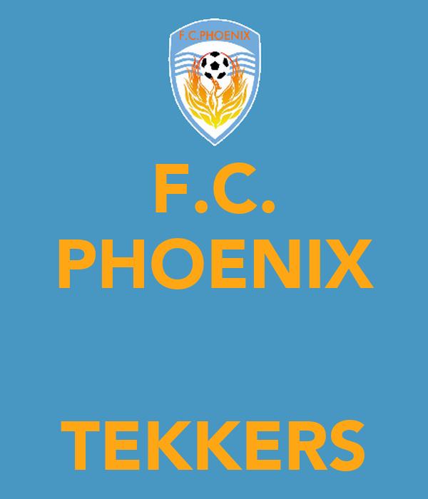 F.C. PHOENIX   TEKKERS