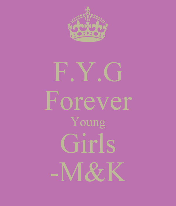 F.Y.G Forever Young Girls -M&K