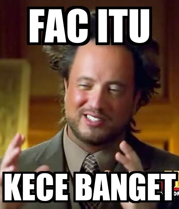 FAC ITU KECE BANGET