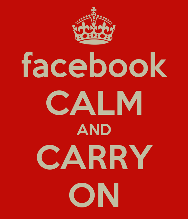 facebook CALM AND CARRY ON