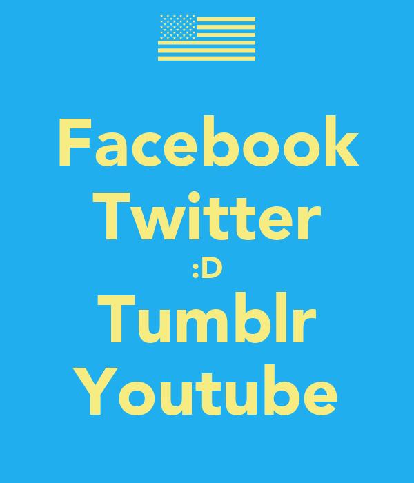 Facebook Twitter :D Tumblr Youtube