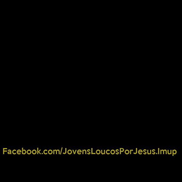 Facebook.com/JovensLoucosPorJesus.Imup