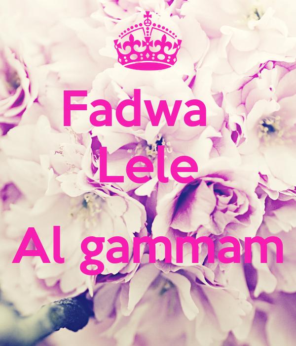 Fadwa   Lele  Al gammam