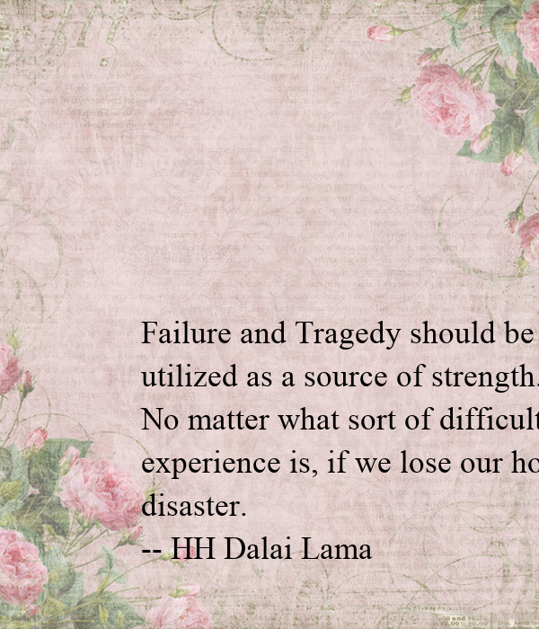 Failure and Tragedy should be utilized as a source of ...