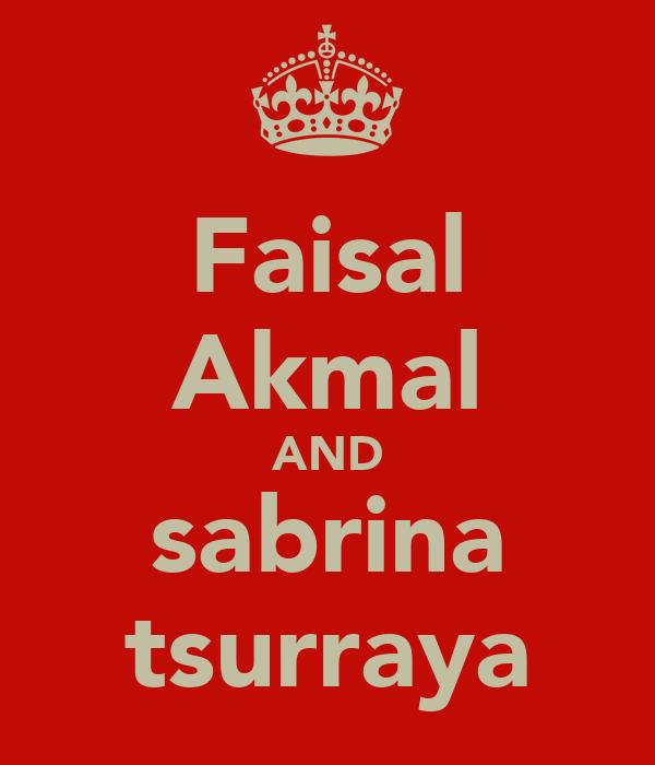 Faisal Akmal AND sabrina tsurraya