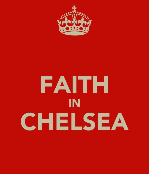 FAITH IN CHELSEA