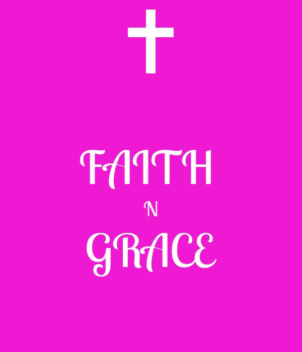 FAITH  N GRACE