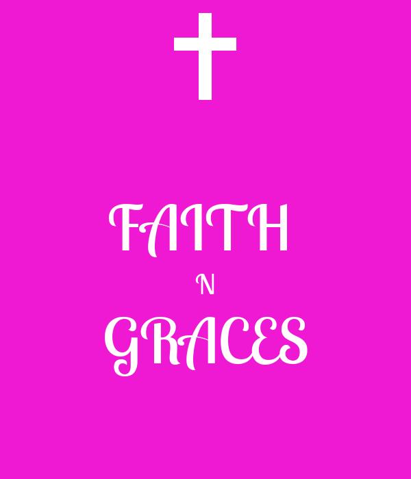 FAITH  N GRACES
