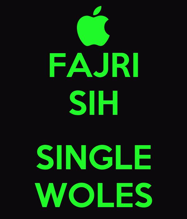 FAJRI SIH  SINGLE WOLES