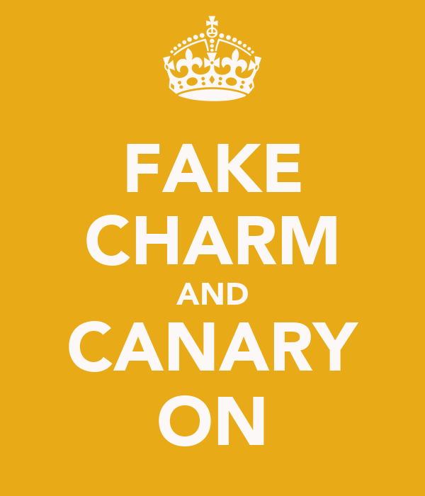 FAKE CHARM AND CANARY ON