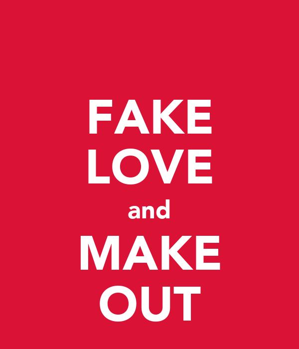 FAKE LOVE and MAKE OUT