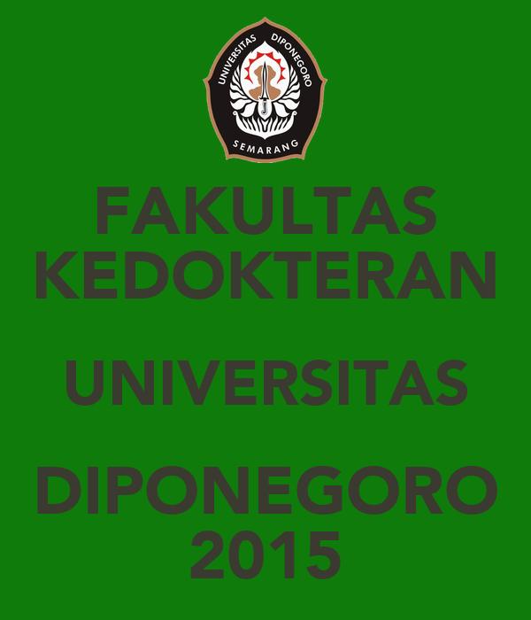 FAKULTAS KEDOKTERAN UNIVERSITAS DIPONEGORO 2015