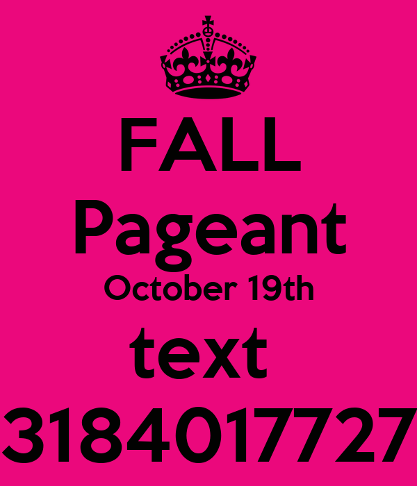 FALL Pageant October 19th text  3184017727