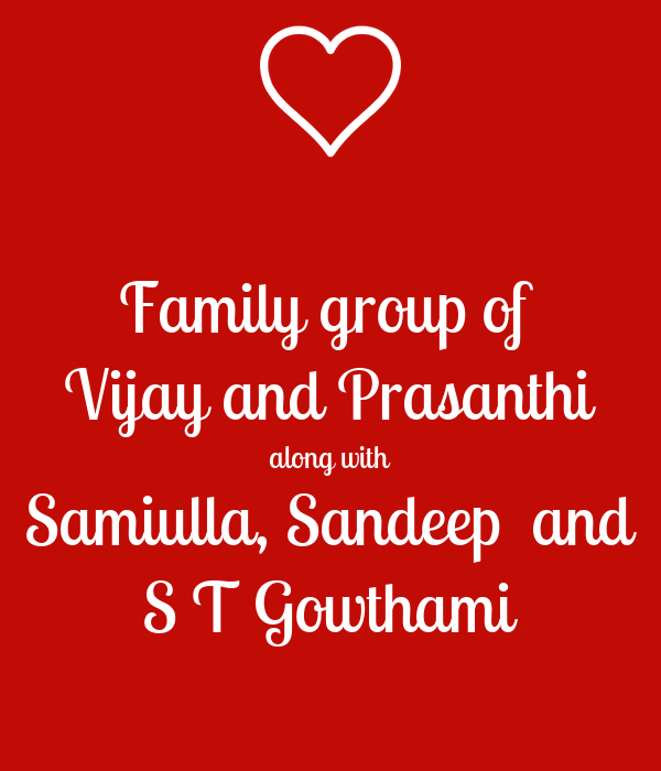 Family group of  Vijay and Prasanthi along with Samiulla, Sandeep  and S T Gowthami