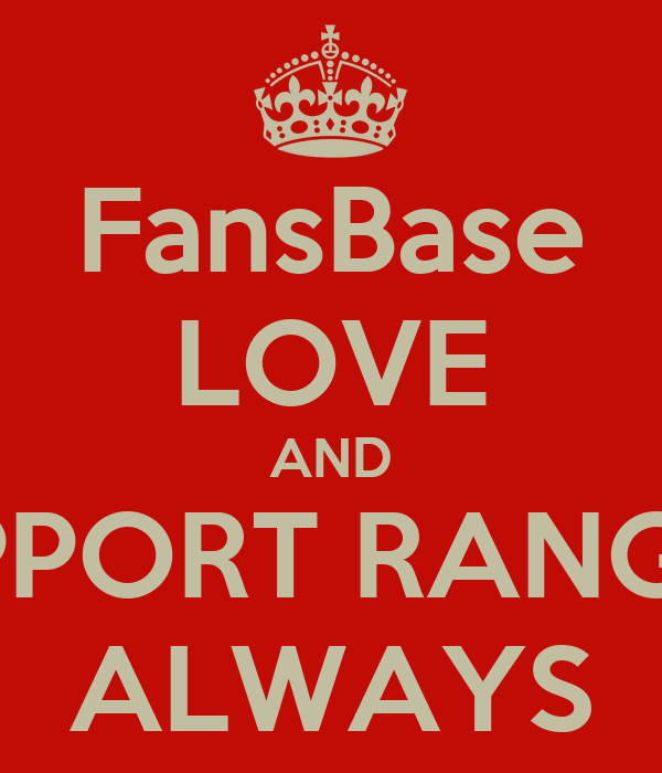 FansBase LOVE AND SUPPORT RANGGÂ ALWAYS