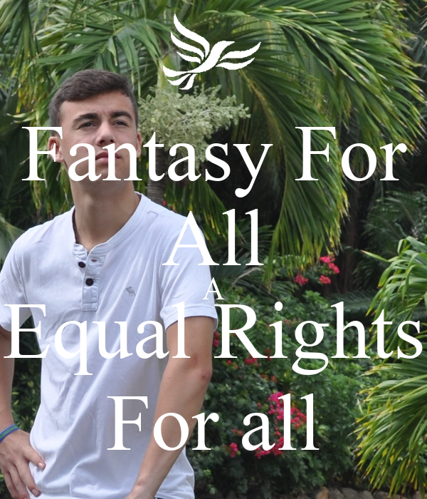 Fantasy For All A Equal Rights For all