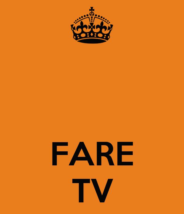 FARE TV