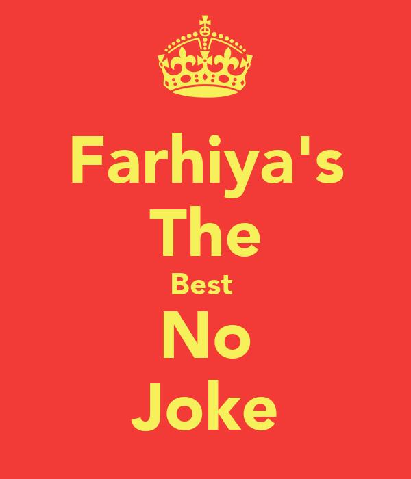 Farhiya's The Best  No Joke