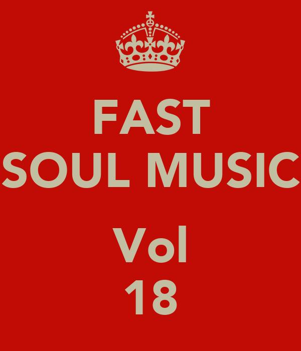 FAST SOUL MUSIC  Vol 18