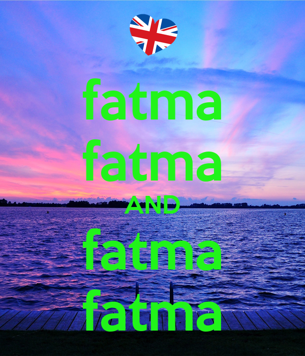 fatma fatma AND fatma fatma