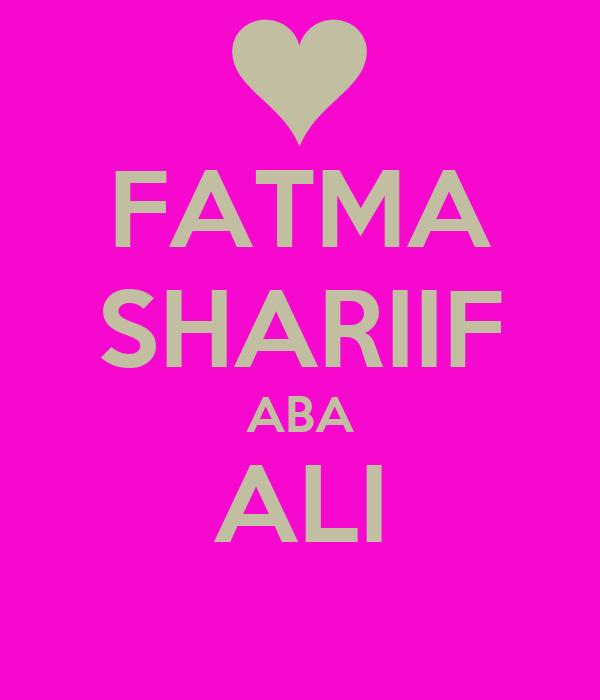 FATMA SHARIIF ABA ALI