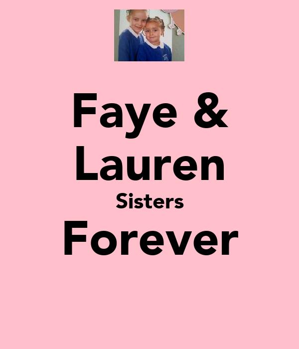 Faye & Lauren Sisters Forever