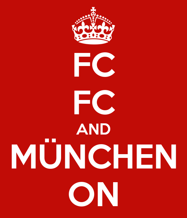 FC FC AND MÜNCHEN ON