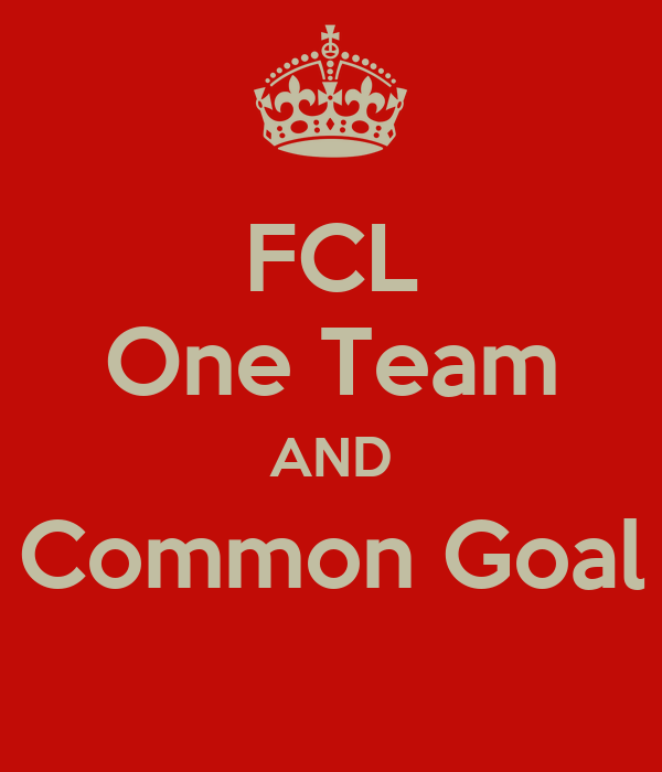 FCL One Team AND Common Goal