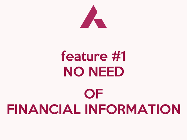 feature #1 NO NEED  OF FINANCIAL INFORMATION