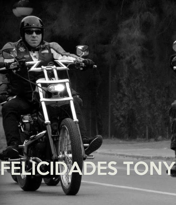 FELICIDADES TONY