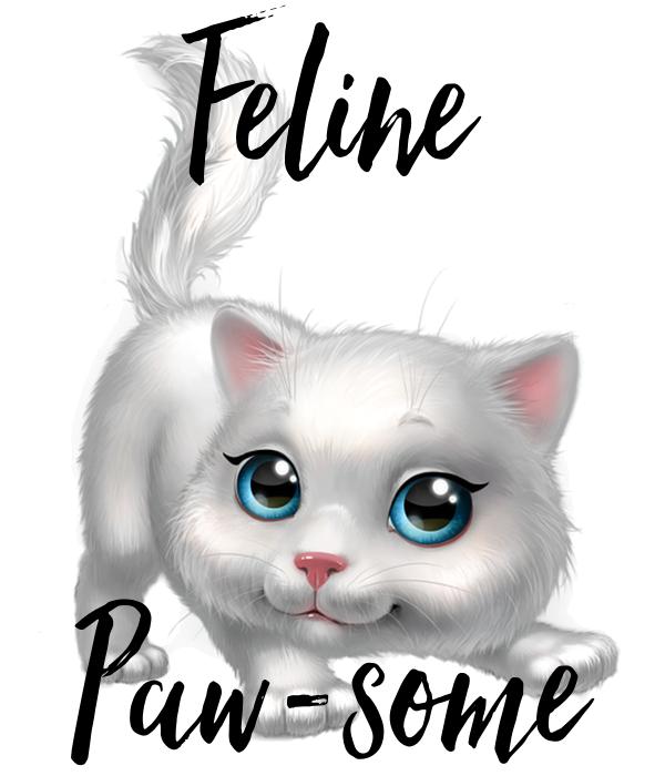 Feline   Paw-some