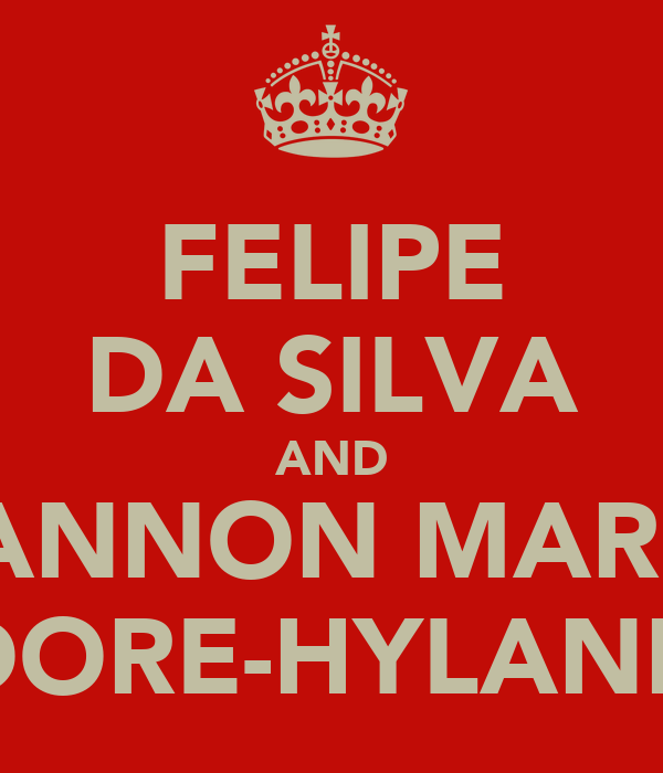 FELIPE DA SILVA AND SHANNON MARIAH DORE-HYLAND