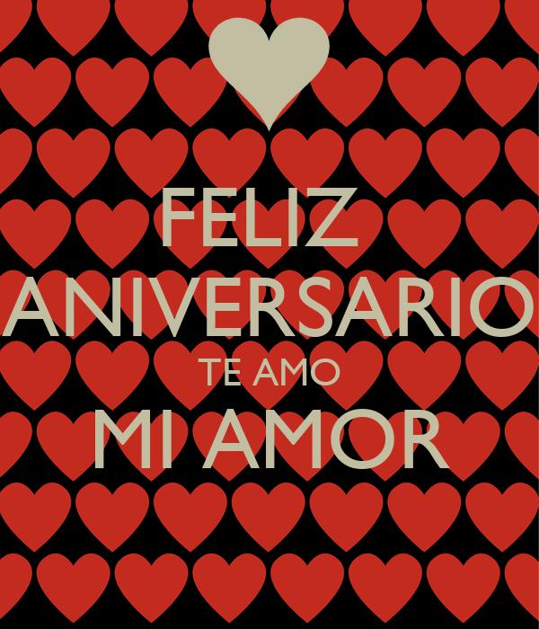Feliz Aniversario Te Amo Mi Amor Poster Alaly Chairez Keep Calm